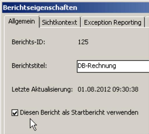 Aktivierung der Option Diesen Bericht als Startbericht verwenden auf der Registerkarte Allgemein in den Berichtseigenschaften